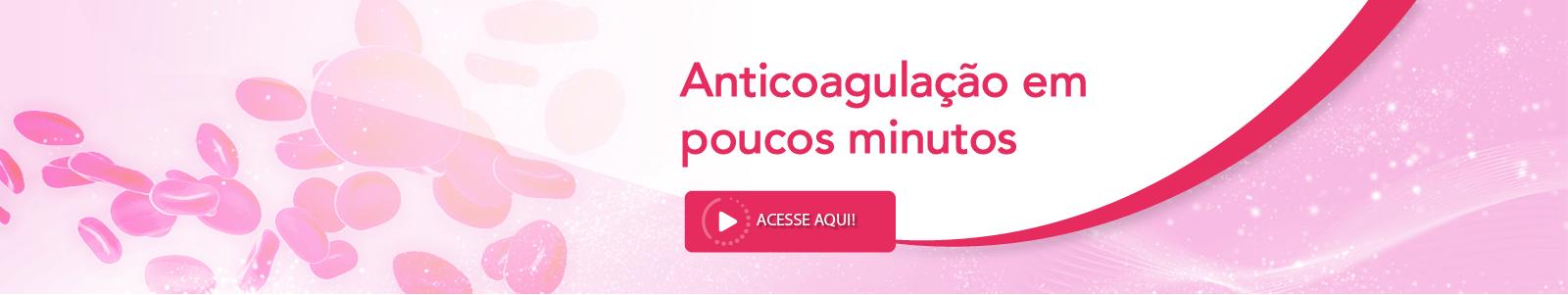 TVP-Banners-rosa-anticoagulação